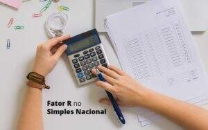Descubra O Que E O Fator R No Simples Nacional E Como Calculalo Post 1 (1) - Contabilidade em Vila Amália - SP | Lyra Contábil