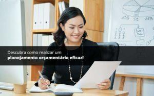 Descubra Como Realizar Um Planejamento Orcamentario Eficaz Psot 1 - Contabilidade em Vila Amália - SP | Lyra Contábil