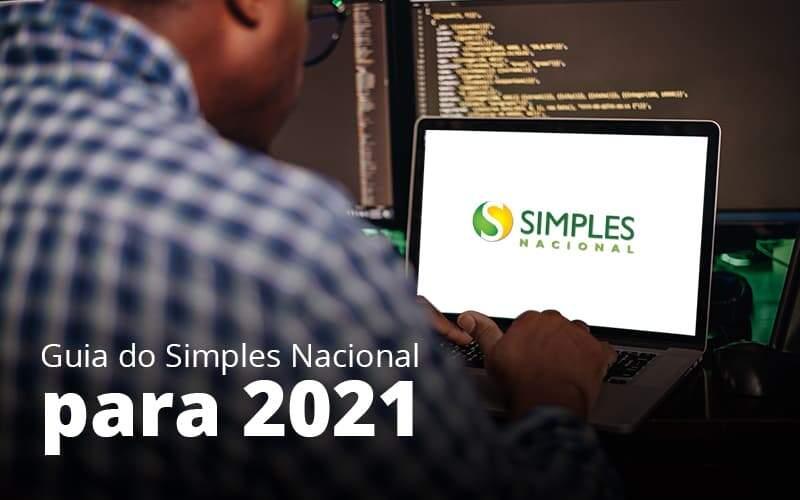 Guia Do Simples Nacional Para 2021 Post 1 - Contabilidade em Vila Amália - SP | Lyra Contábil